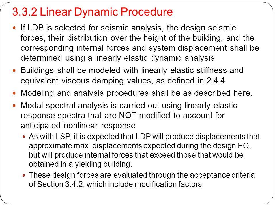3.3.2 Linear Dynamic Procedure