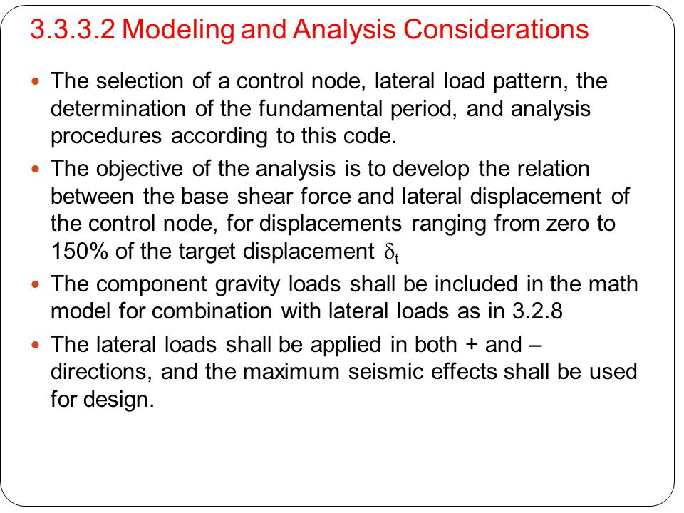 3.3.3.2 Modeling and Analysis Considerations