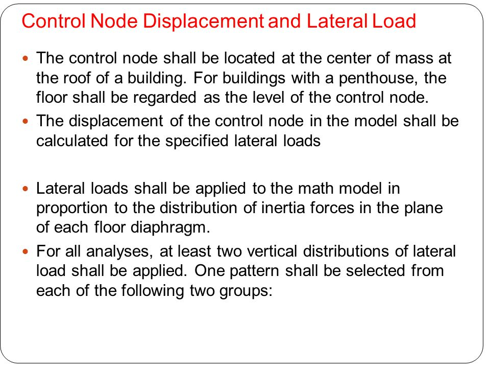 Control Node Displacement and Lateral Load