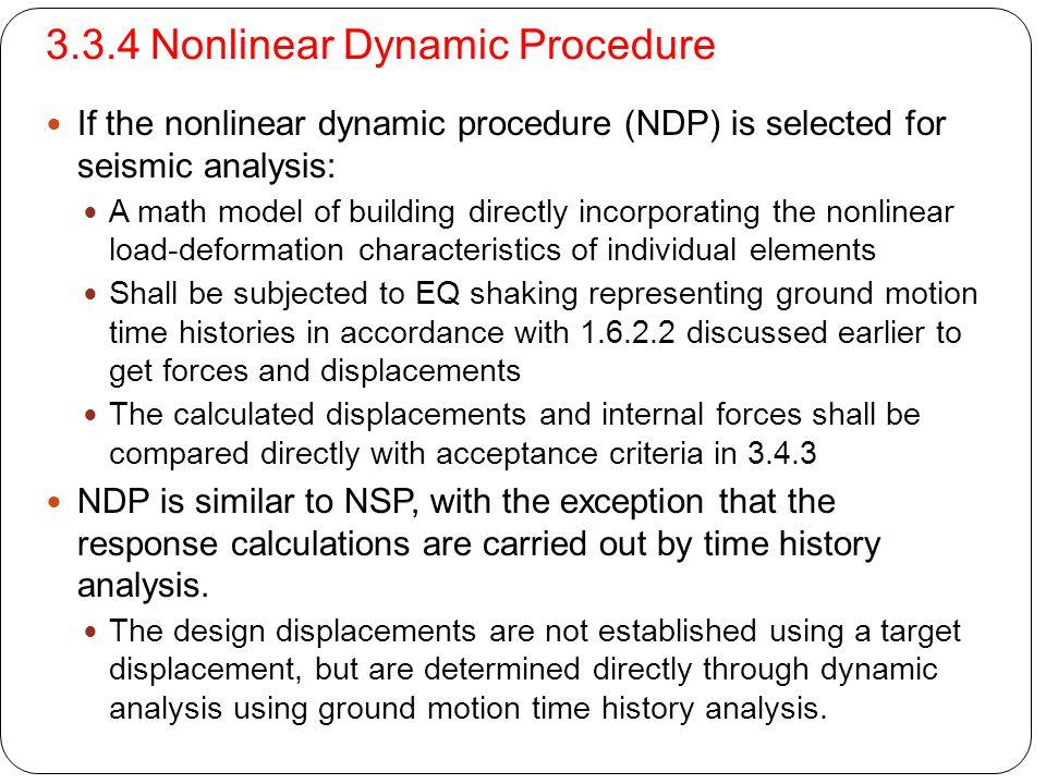 3.3.4 Nonlinear Dynamic Procedure
