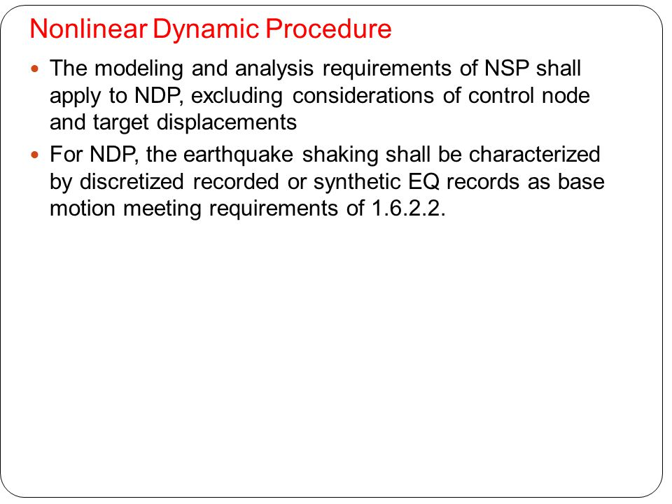 Nonlinear Dynamic Procedure