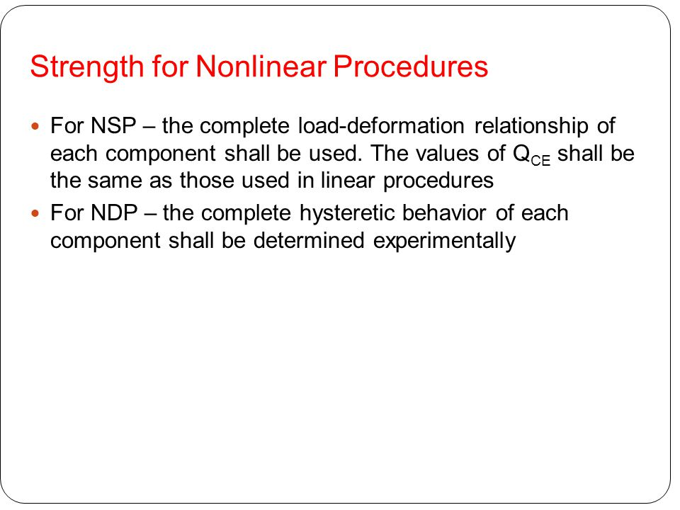Strength for Nonlinear Procedures