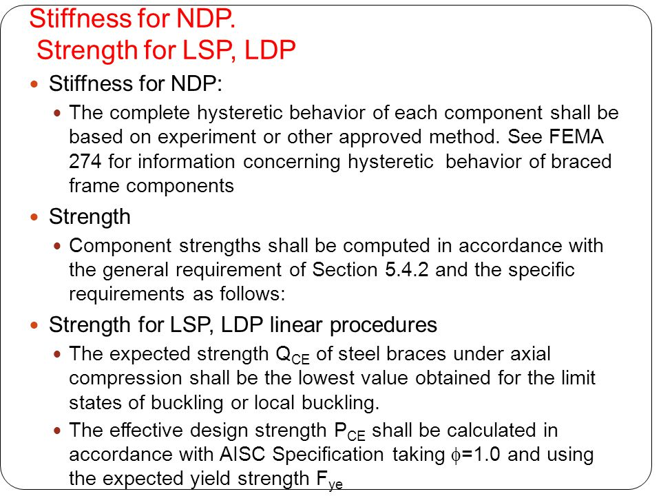 Stiffness for NDP. Strength for LSP, LDP