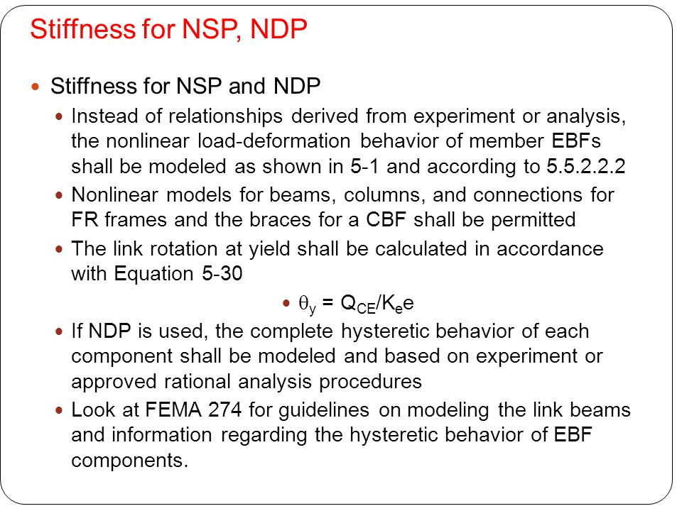 Stiffness for NSP, NDP Stiffness for NSP and NDP