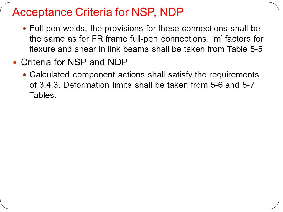 Acceptance Criteria for NSP, NDP