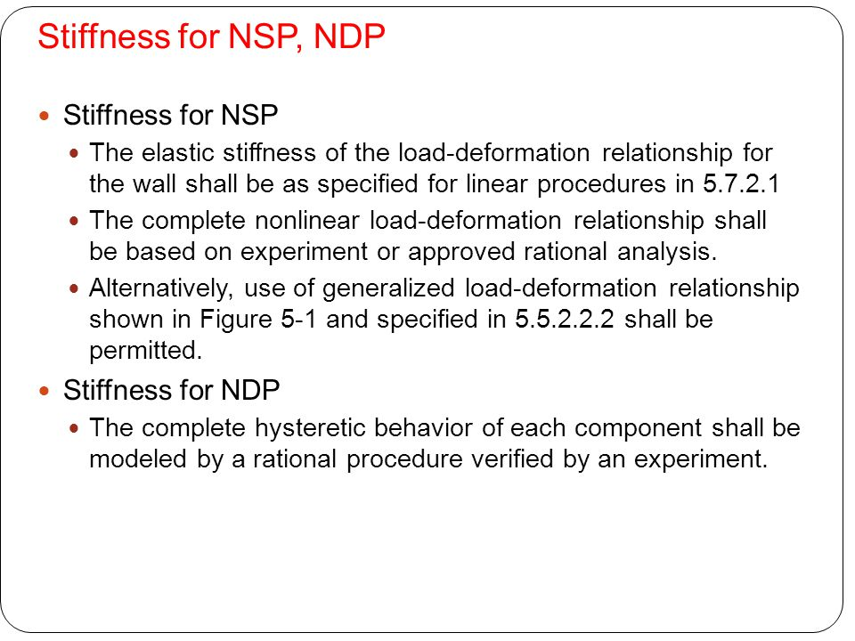 Stiffness for NSP, NDP Stiffness for NSP Stiffness for NDP