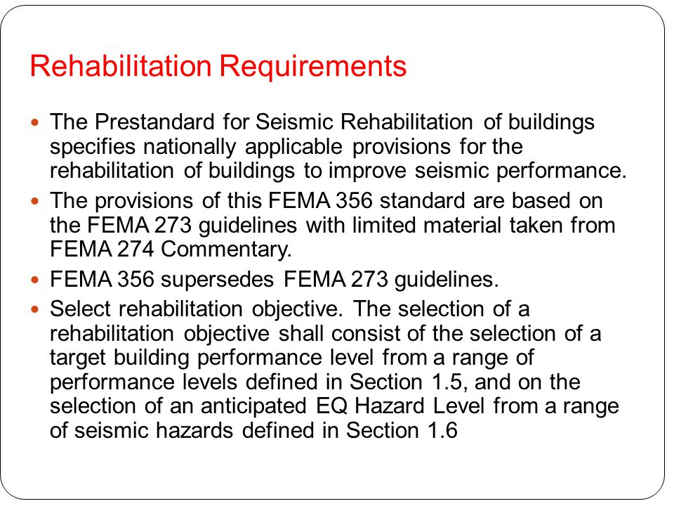 Rehabilitation Requirements