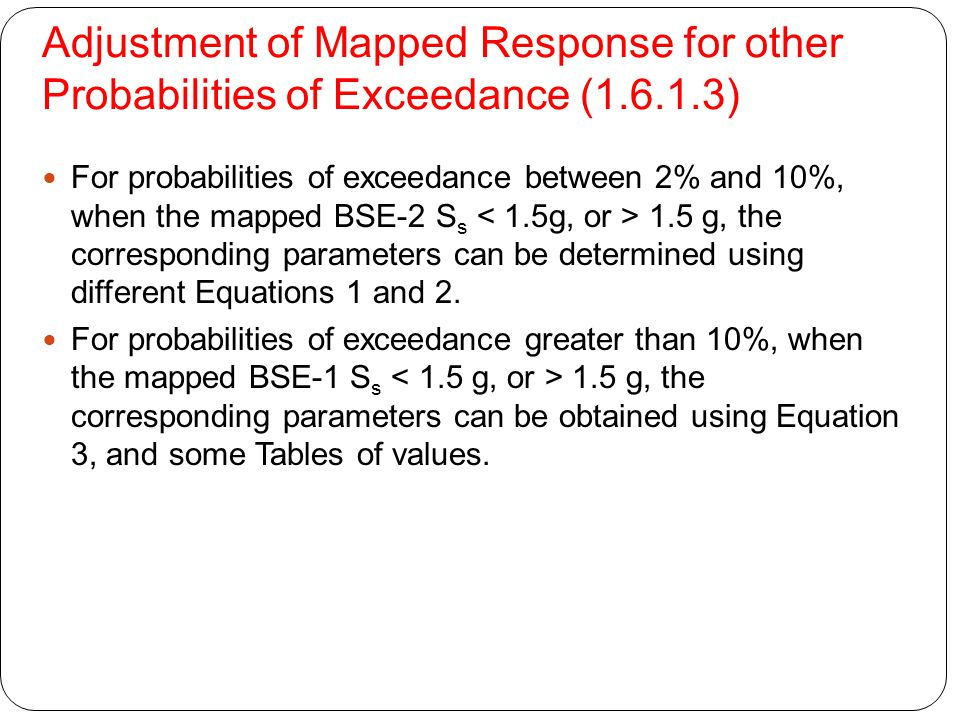 Adjustment of Mapped Response for other Probabilities of Exceedance (1