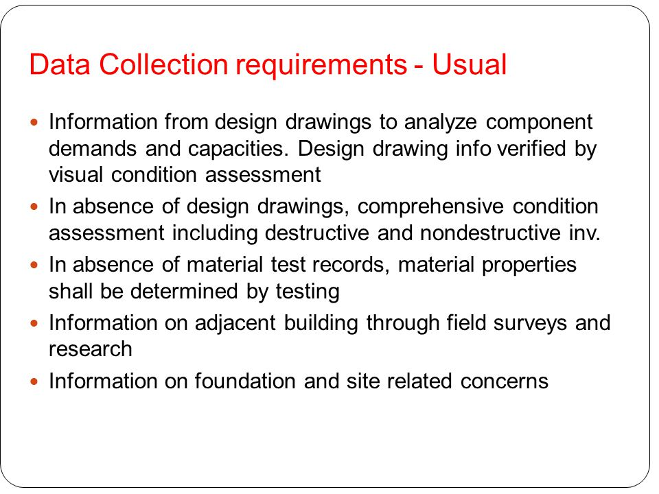 Data Collection requirements - Usual