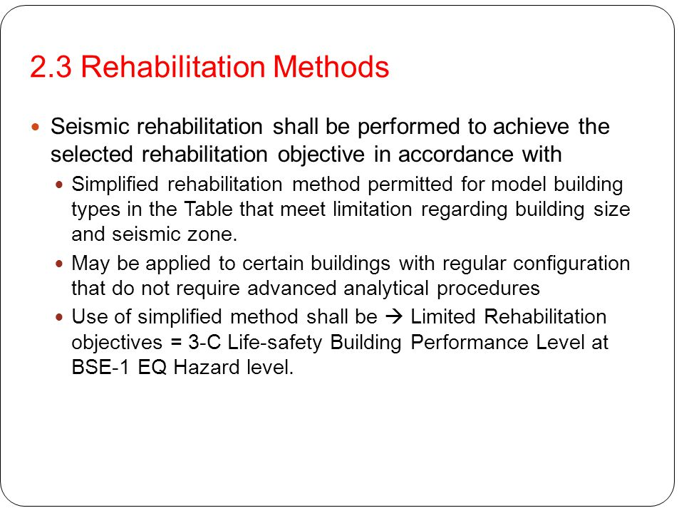2.3 Rehabilitation Methods