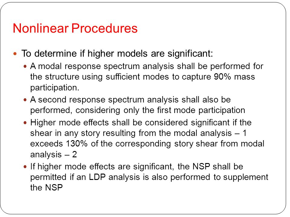Nonlinear Procedures To determine if higher models are significant: