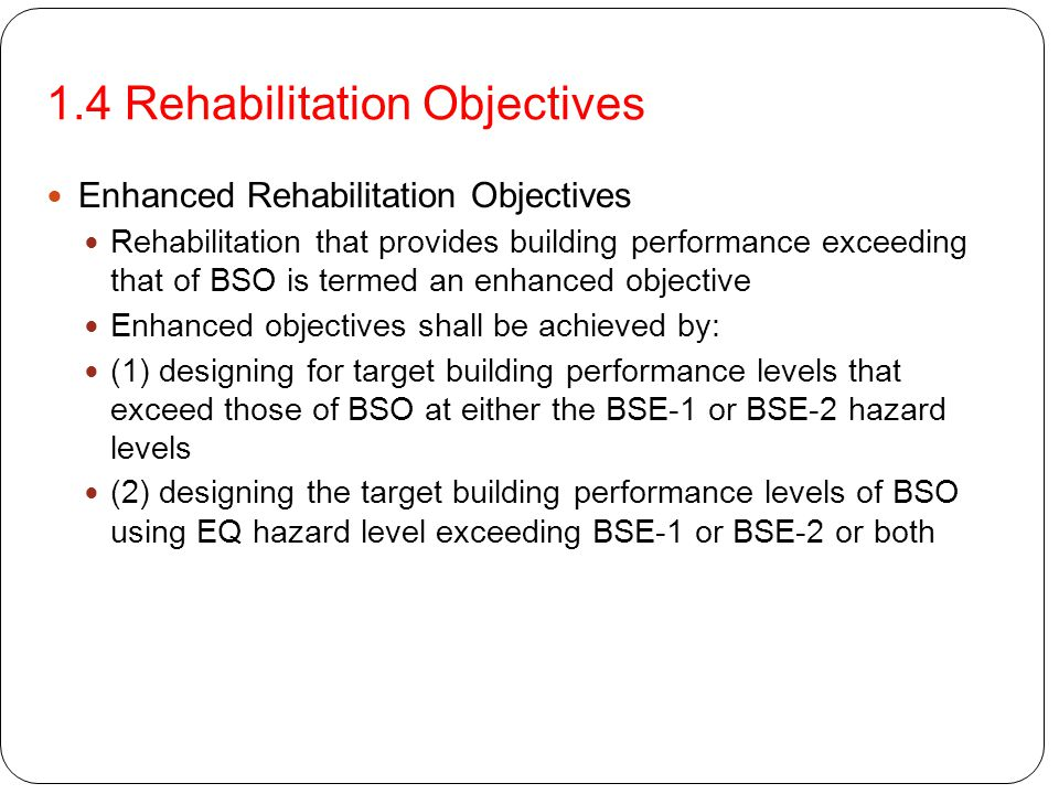 1.4 Rehabilitation Objectives