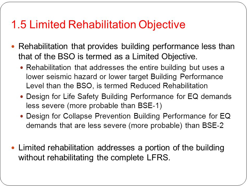 1.5 Limited Rehabilitation Objective