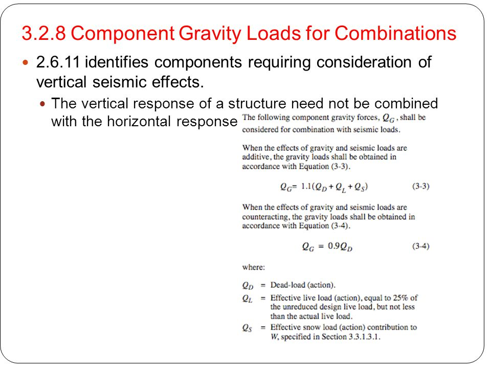 3.2.8 Component Gravity Loads for Combinations