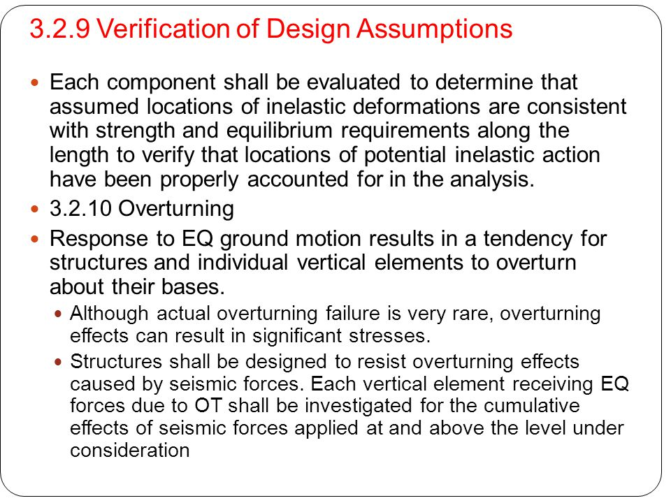 3.2.9 Verification of Design Assumptions