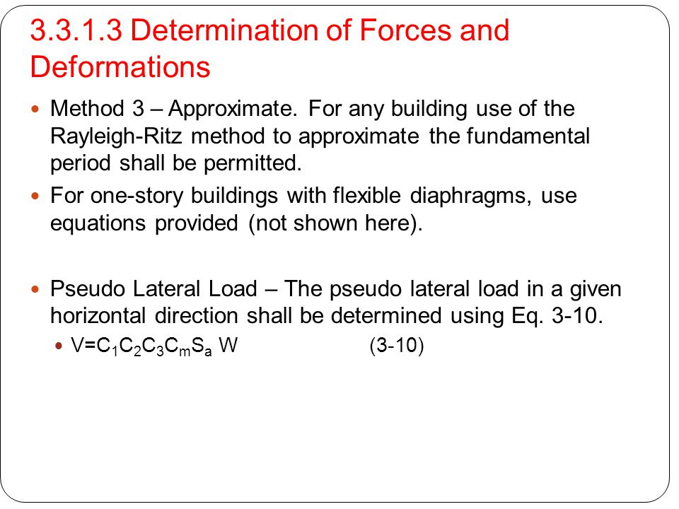 3.3.1.3 Determination of Forces and Deformations