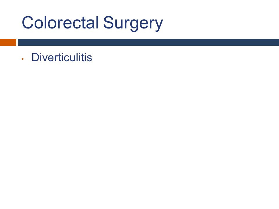 Colorectal Surgery Diverticulitis