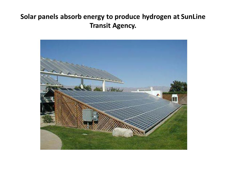Solar panels absorb energy to produce hydrogen at SunLine Transit Agency.