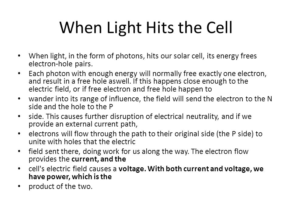When Light Hits the Cell