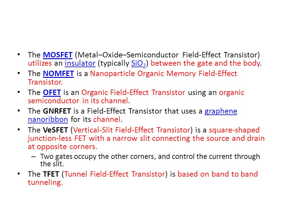 The NOMFET is a Nanoparticle Organic Memory Field-Effect Transistor.