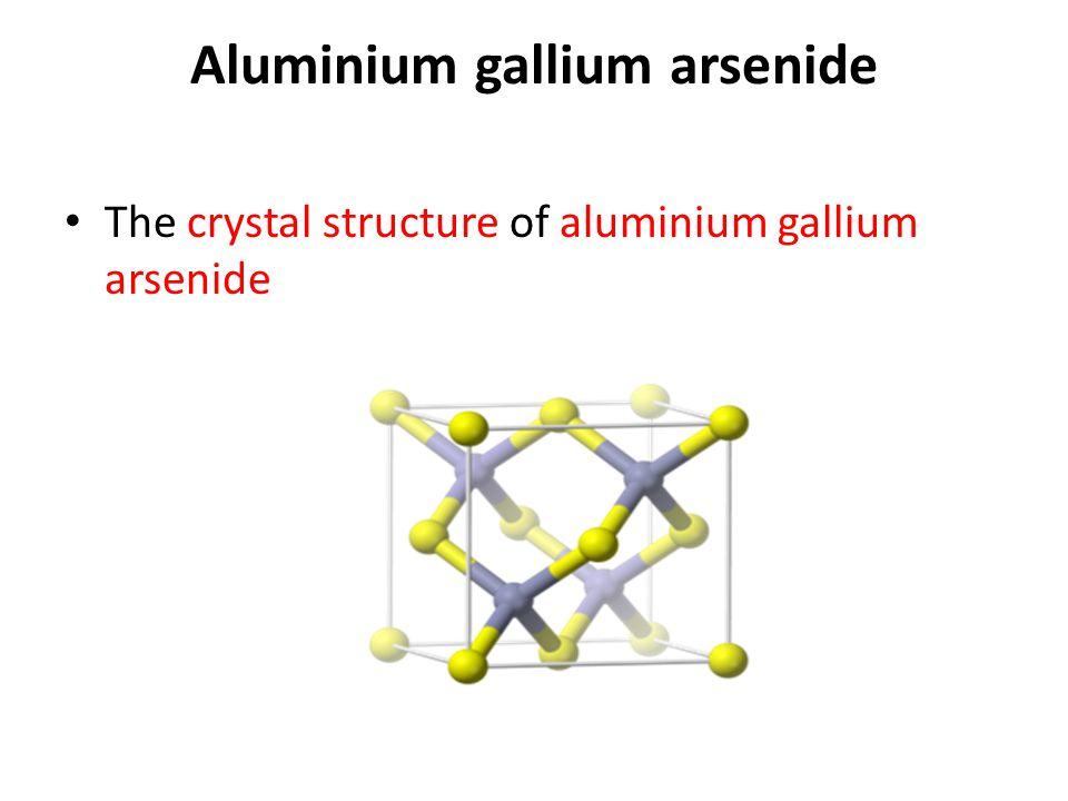 Aluminium gallium arsenide