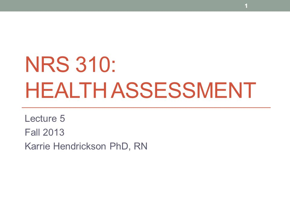 NRS 310: HEALTH ASSESSMENT