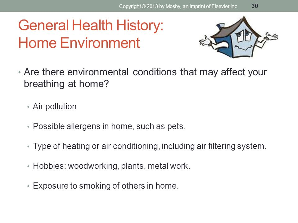 General Health History: Home Environment