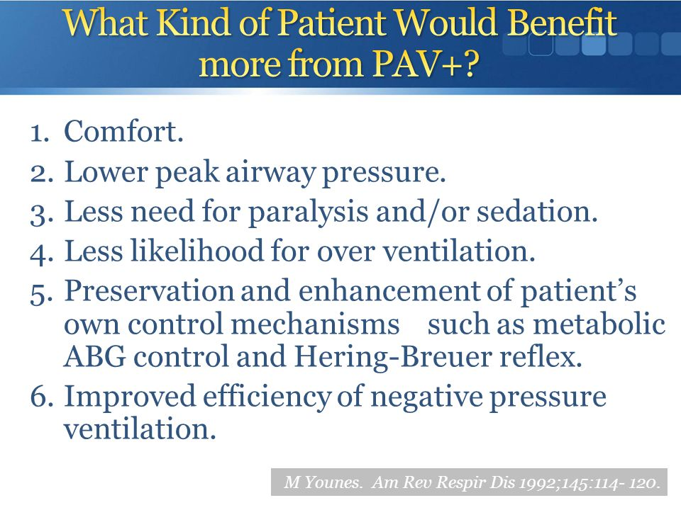 What Kind of Patient Would Benefit more from PAV+