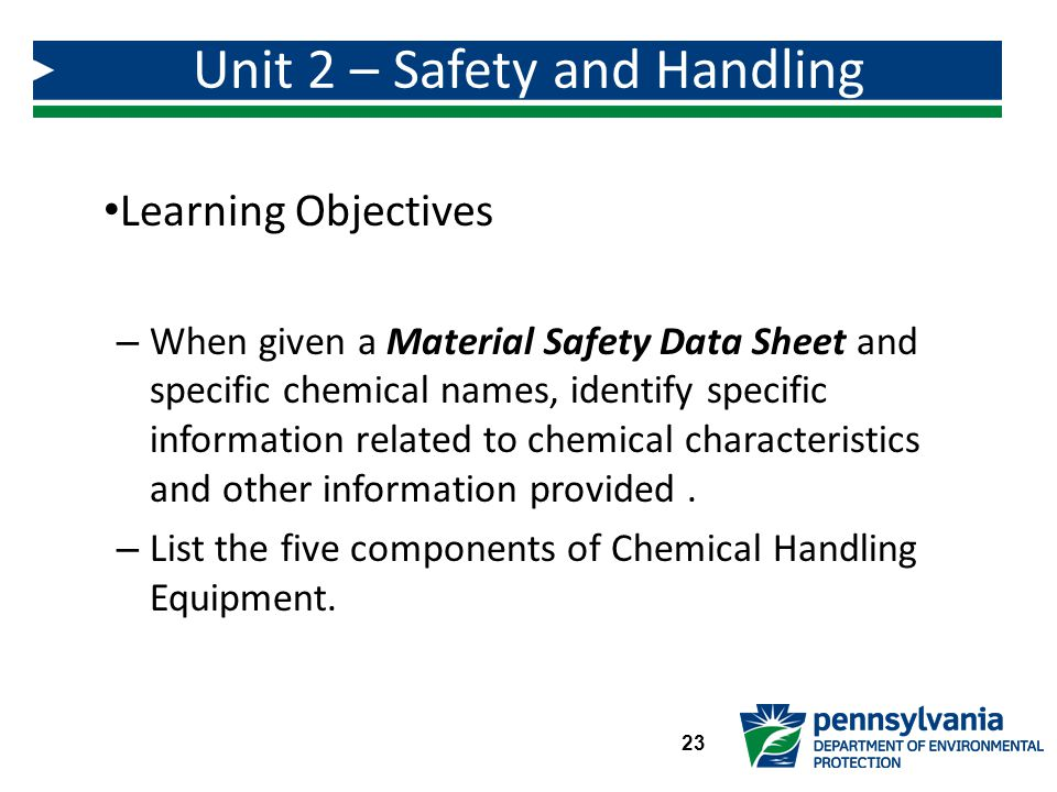 Unit 2 – Safety and Handling