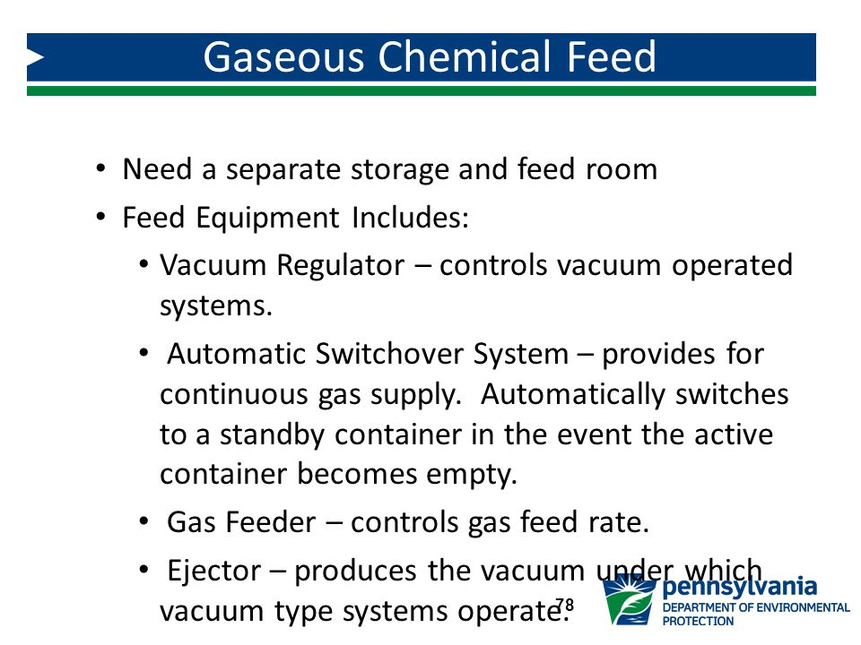 Gaseous Chemical Feed Need a separate storage and feed room