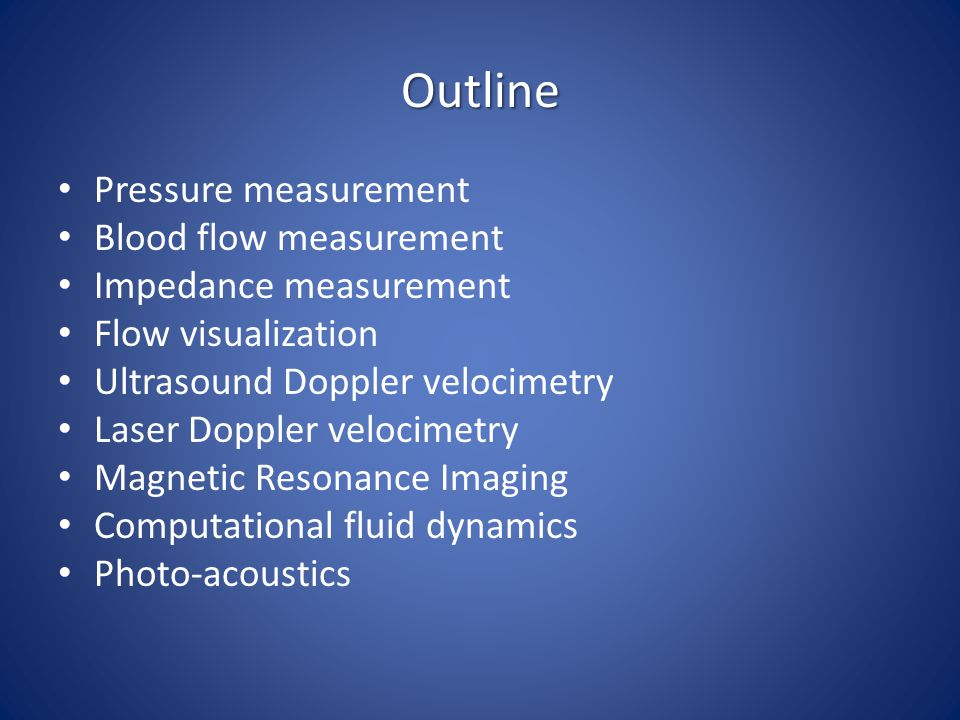 Outline Pressure measurement Blood flow measurement