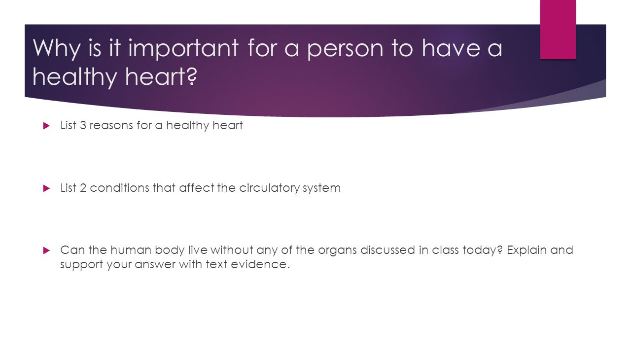 Why is it important for a person to have a healthy heart