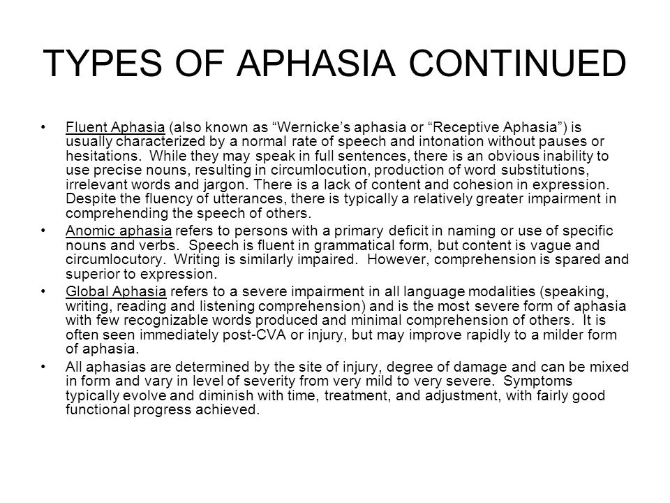 TYPES OF APHASIA CONTINUED
