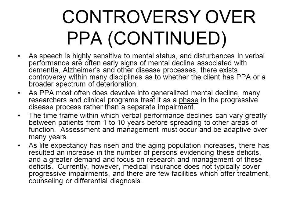 CONTROVERSY OVER PPA (CONTINUED)