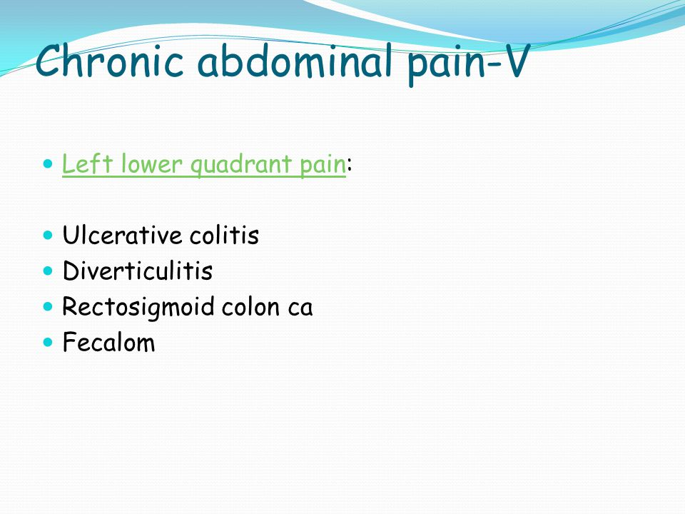 Chronic abdominal pain-V