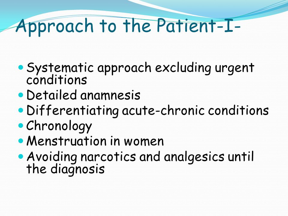 Approach to the Patient-I-