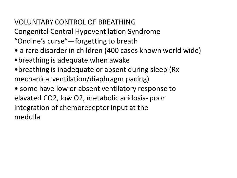 VOLUNTARY CONTROL OF BREATHING