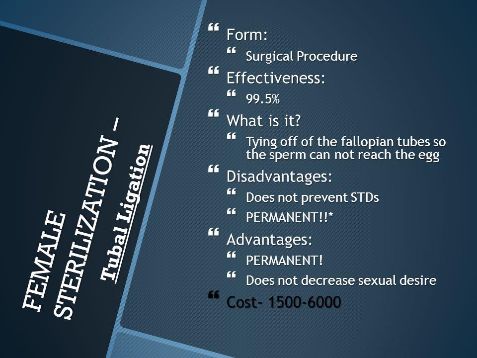 FEMALE STERILIZATION – Tubal Ligation