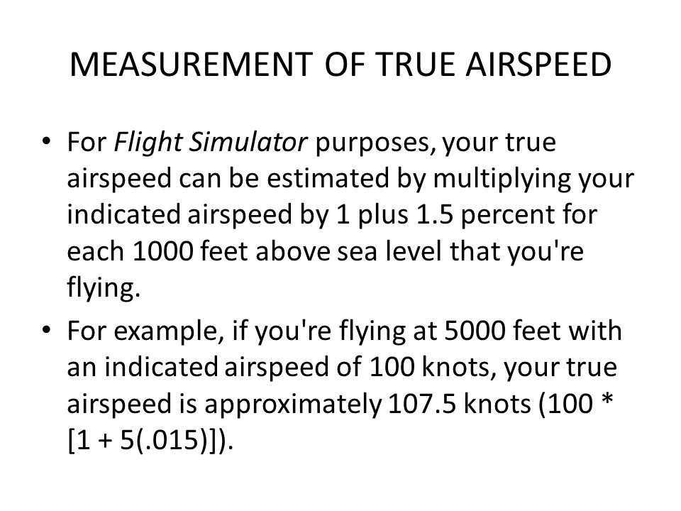 MEASUREMENT OF TRUE AIRSPEED