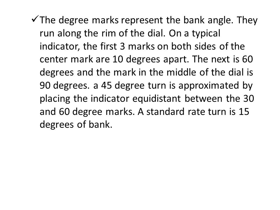 The degree marks represent the bank angle
