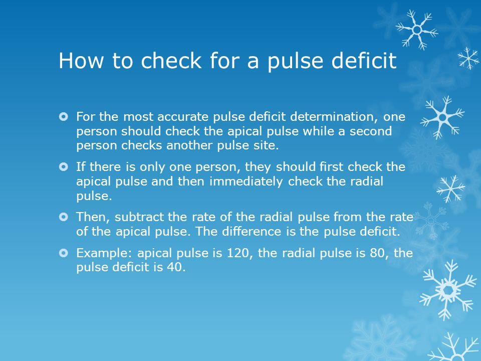How to check for a pulse deficit