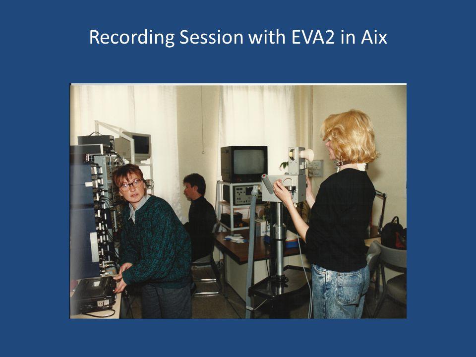 Recording Session with EVA2 in Aix