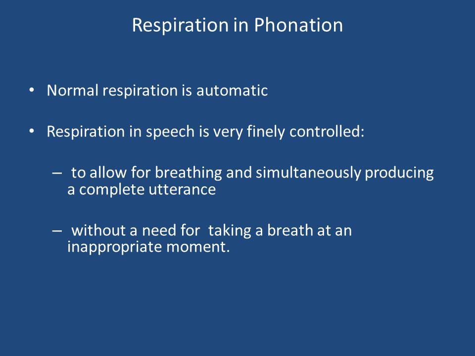 Respiration in Phonation