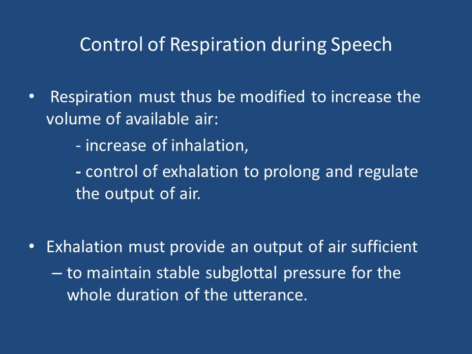 Control of Respiration during Speech