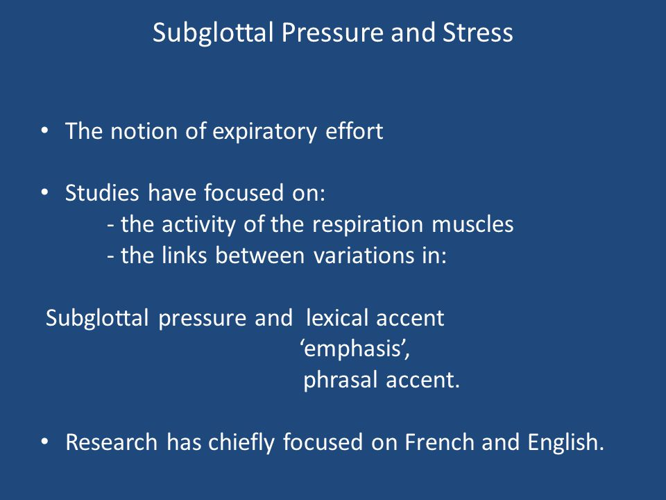Subglottal Pressure and Stress