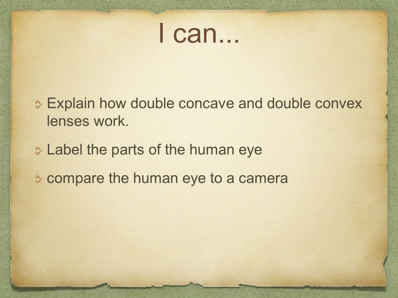 I can... Explain how double concave and double convex lenses work.