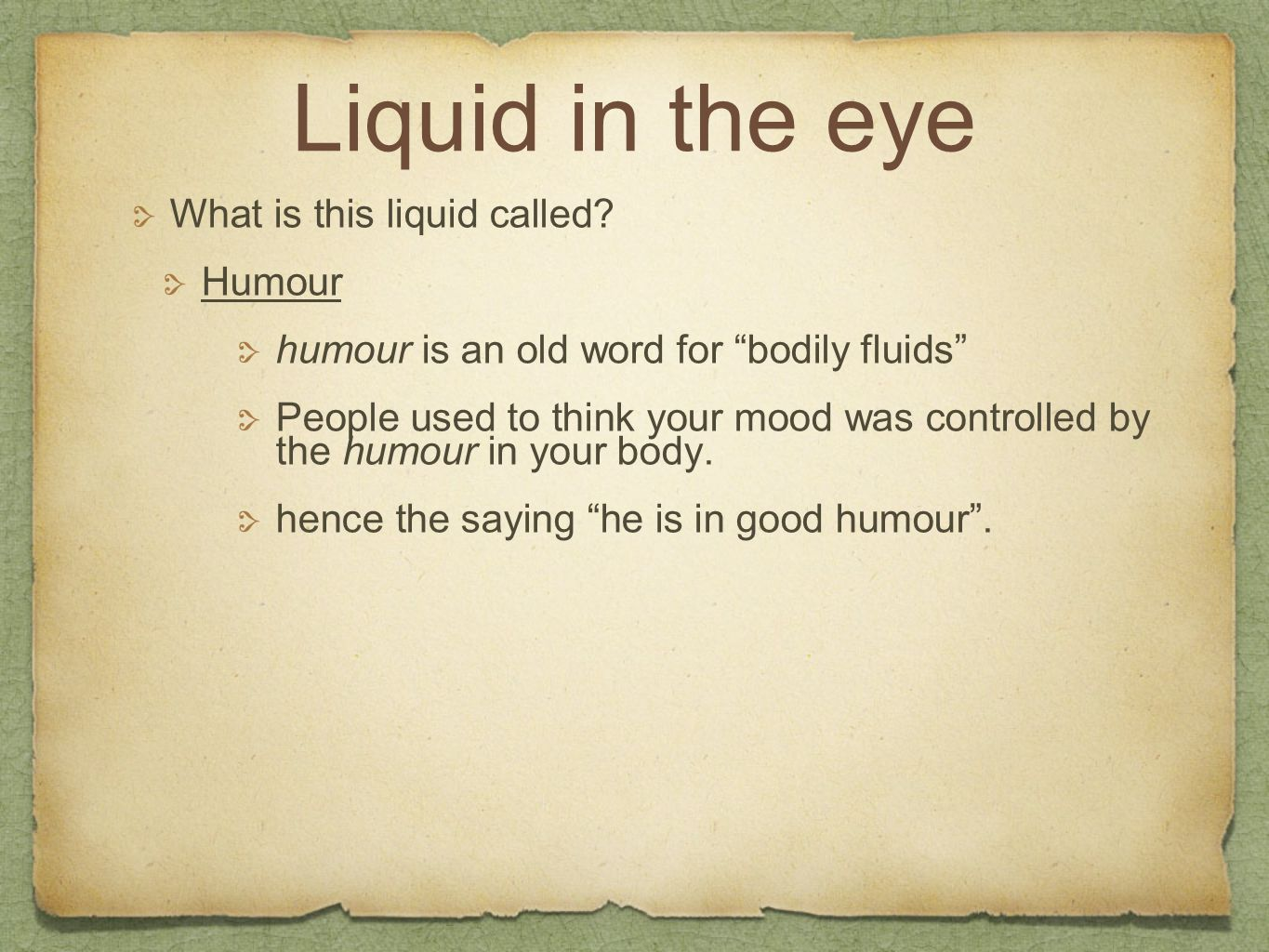 Liquid in the eye What is this liquid called Humour
