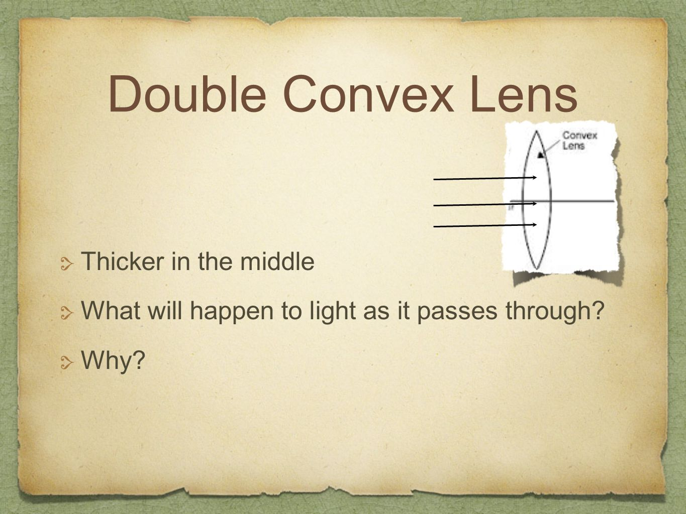 Double Convex Lens Thicker in the middle