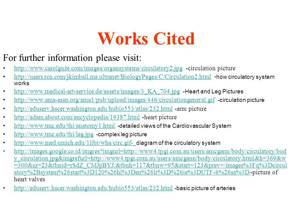 Works Cited For further information please visit: