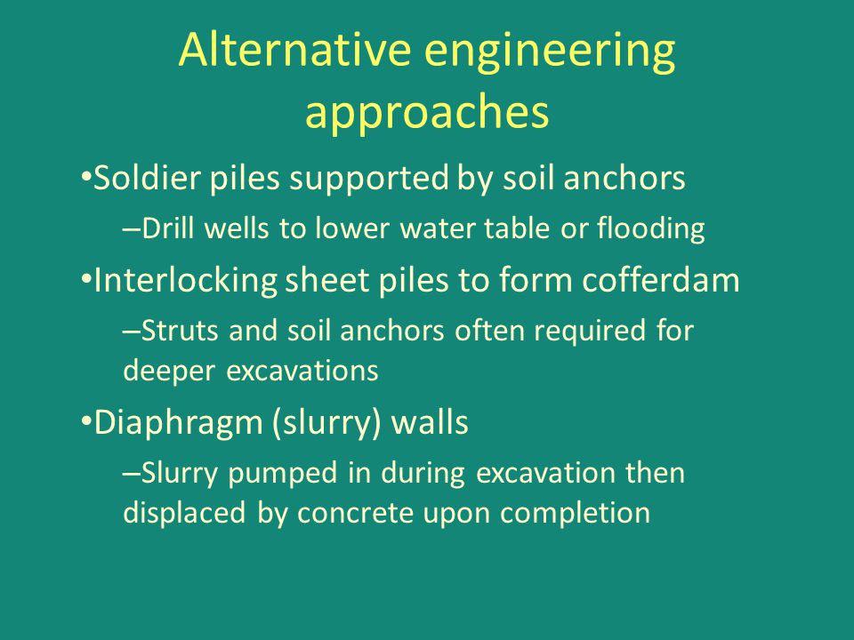 Alternative engineering approaches